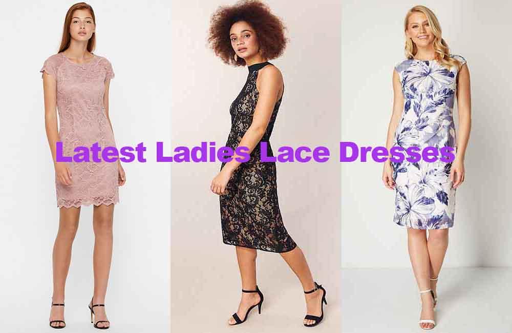 Fashion review latest ladies lace dresses